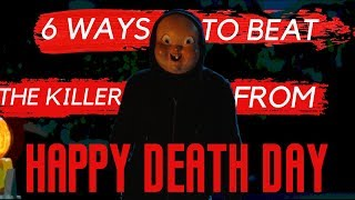 Video 6 Ways to Beat the Killer from Happy Death Day (2017) MP3, 3GP, MP4, WEBM, AVI, FLV Mei 2019