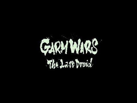 『GARM WARS The Last Druid』 Trailer