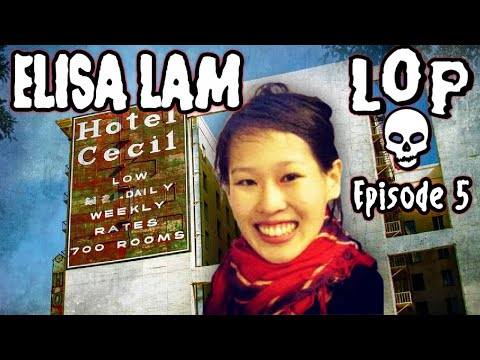 Elisa Lam: The Haunted Cecil Hotel - Lights Out Podcast #5