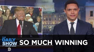 Video So Much Winning | The Daily Show MP3, 3GP, MP4, WEBM, AVI, FLV Januari 2019