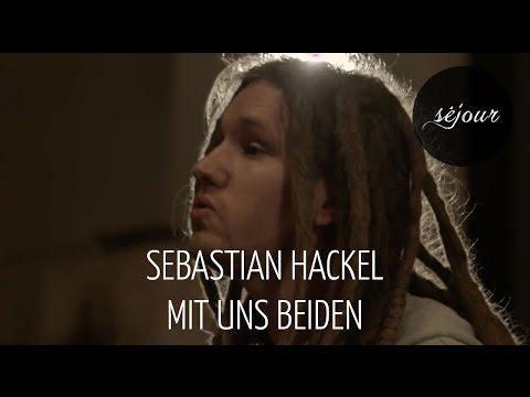 Sebastian Hackel Mit Uns Beiden