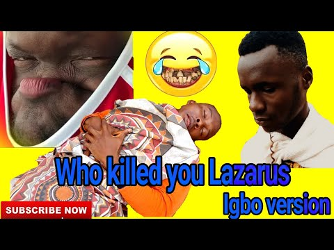 JESUS AND LAZARUS THE IGBO VERSION  BY SWAG COMEDY