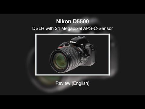 Nikon D5500 – Review (English)
