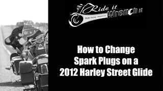 3. How to Change Spark Plugs 2012 Harley Street Glide