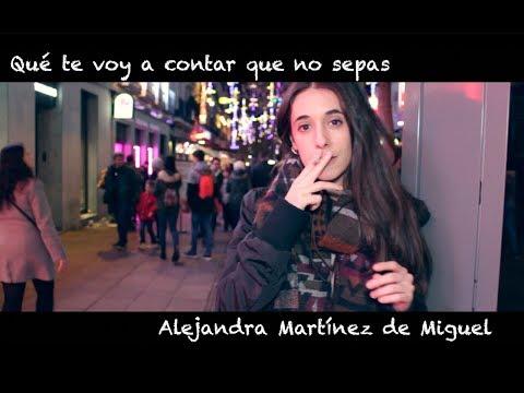 Poemas cortos - Qué te voy a contar que no sepas - Alejandra Martínez de Miguel