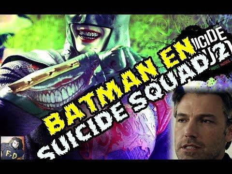 BEN AFFLECK SERA BATMAN EN SUICIDE SQUAD 2 POR ULTIMA VEZ SEGUN NUEVOS RUMORES   WARNER DCEU (видео)