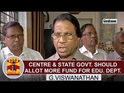 Centre-State-Govt-should-allot-more-fund-for-Education-Department--G-Viswanathan-Thanthi-TV