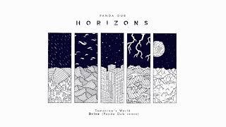 Video Panda Dub - Horizons - 12 - Tomorrow's World - Drive (Panda dub remix) MP3, 3GP, MP4, WEBM, AVI, FLV September 2019