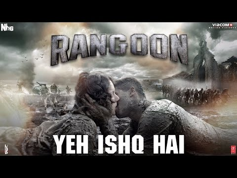 Arijit Singh: Yeh Ishq Hai Video Song | Rangoon |