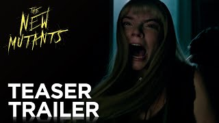 VIDEO: THE NEW MUTANTS – Official Trailer