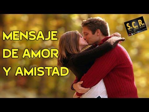 Frases de amistad - Mensajes De Amor Y Amistad Amor (Parte 3) S.C.R. Y Mucho Mas HD