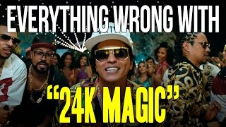 """Everything Wrong With Bruno Mars -""""24K Magic"""""""