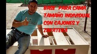 BASE PARA CAMA TAMAÑO INDIVIDUAL CON CAJONES Y ZAPATERA