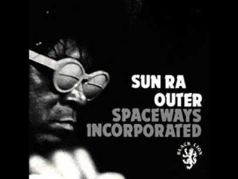 Sun Ra - Outer Spaceways Incorporated online metal music video by SUN RA