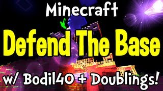 Minecraft - Defend The Base w/ Bodil40 and Doublings!