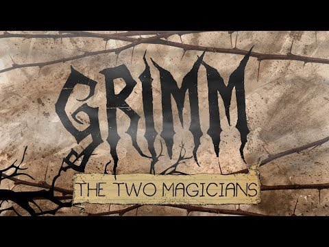 "GRIMM - Chapter 9 ""The Two Magicians"""