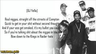 N.W.A. - Real Niggaz (Lyrics)