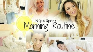 Niki's Spring Morning Routine 2014!