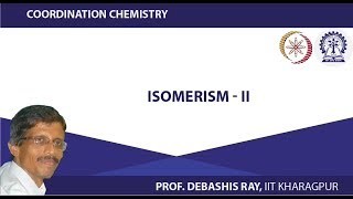 Mod-01 Lec-12 Isomerism - II