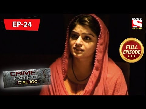 Crime Patrol Dial 100 - ক্রাইম প্যাট্রোল - Bengali - Full Episode 24 - 01st June, 2019