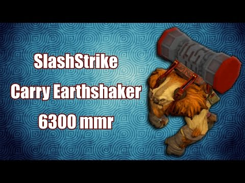 SlashStrike - Earthashaker gameplay | 6300 mmr