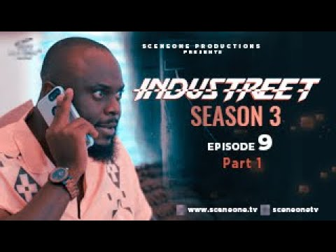 INDUSTREET S3EP09 (Part 1) - DIRTY LITTLE SECRET| Funke Akindele, Martinsfeelz, Sonorous, Mo Eazy