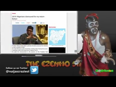 Nigerians Are Begging Me To Return As President - Buhari  ||THE EZENMO SHOW EP5