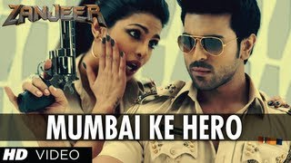 Mumbai Ke Hero Song Zanjeer Movie Hindi Ram Charan, Priyanka Chopra
