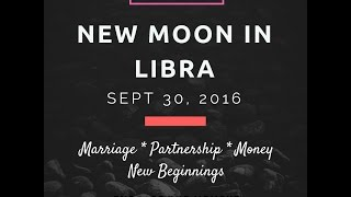 TWIN FLAME * SOULMATE * MARRIAGE!!!! | New Moon in Libra | Sept 30-Oct 1, 2016 Spiritual Guidance