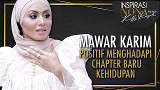 Video MAWAR KARIM Positif Menghadapi Chapter Baru Di Dalam Kehidupan MP3, 3GP, MP4, WEBM, AVI, FLV September 2019