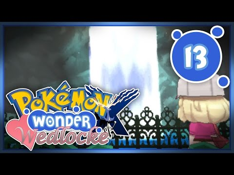 Pokemon X Wonder Wedlocke - Ep 13: The Worst Accent Yet!