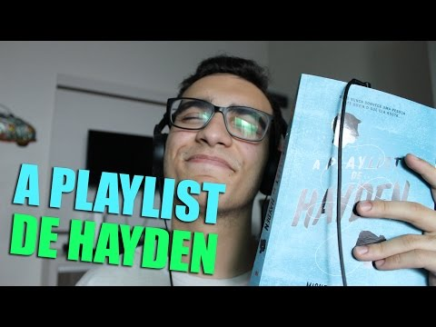 [LIVRO] A PLAYLIST DE HAYDEN