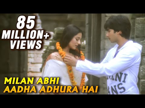 Milan Abhi Aadha Adhura Hai - Vivah - Shahid Kapoor, Amrita Rao