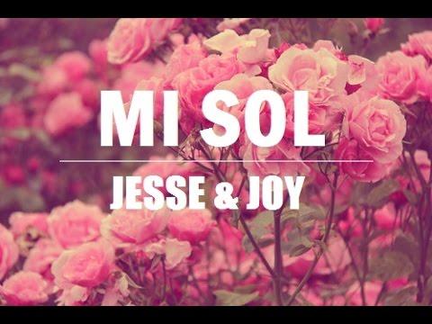 mi sol - jesse & joy (letra)