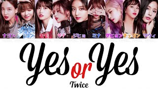 Video 【日本語字幕/かなるび/歌詞】YES or YES-TWICE(トゥワイス) MP3, 3GP, MP4, WEBM, AVI, FLV November 2018