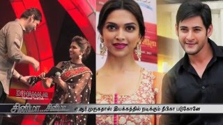 A.R. Murugadoss To Direct Deepika Padukone Kollywood News 05/05/2016 Tamil Cinema Online