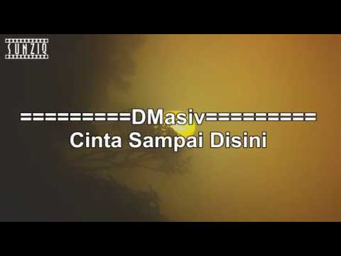 D'Masiv - Cinta Sampai Disini (Karaoke Version + Lyrics) No Vocal #sunziq