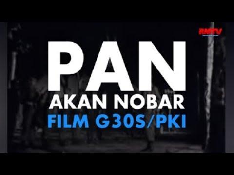 PAN Akan Nobar Film G30S/PKI