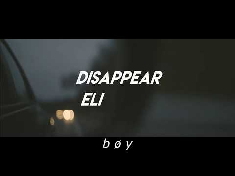 Eli. - Disappear; Lyrics