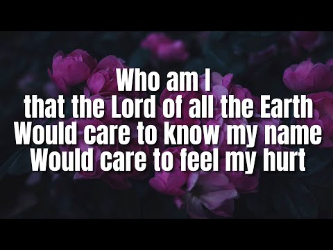 Who Am I | Casting Crowns