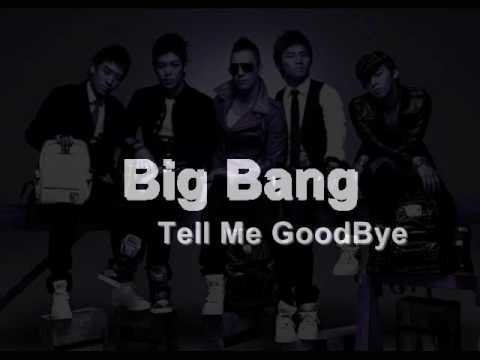Big Bang - Tell me Goodbye [Lyrics+Download]