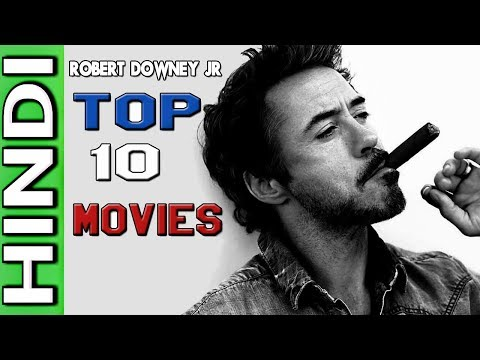 ROBERT DOWNEY JR.(R.D.J) TOP 10 MOVIES