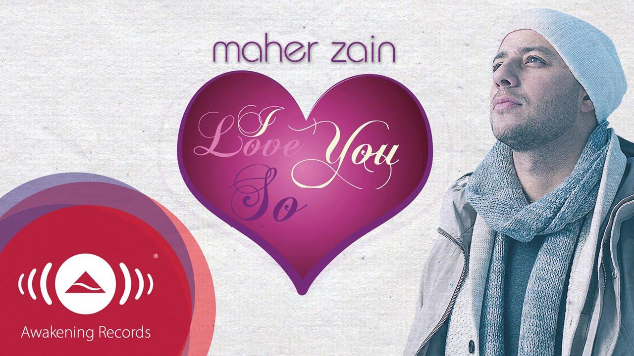 Maher Zain – I Love You So Sözleri