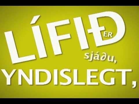 Land and Synir Land Og Synir Lifið Er Yndilegt