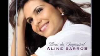 01 - Aline Barros - Deus Do Impossível