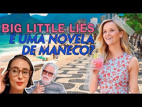 BIG LITTLE LIES PODIA SER UMA NOVELA DE MANECO   Coisas de TV