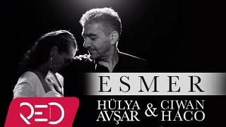 Video Ciwan Haco & Hülya Avşar - Esmer [Official Video - HD] MP3, 3GP, MP4, WEBM, AVI, FLV Juni 2019