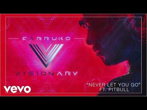 Farruko - Never Let You Go ft. Pitbull