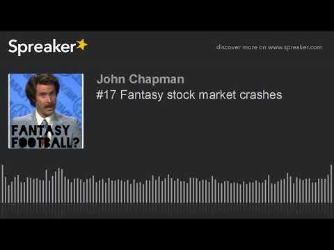 #17 Fantasy stock market crashes