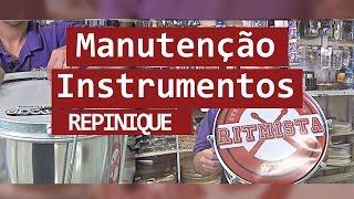 Manutenção de Instrumentos # 03 - Repinique